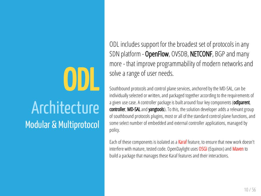 10 / 56 ODL Architecture Modular & Multiprotoco...