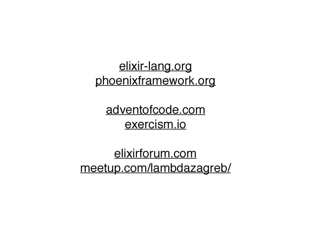 elixir-lang.org phoenixframework.org adventofco...