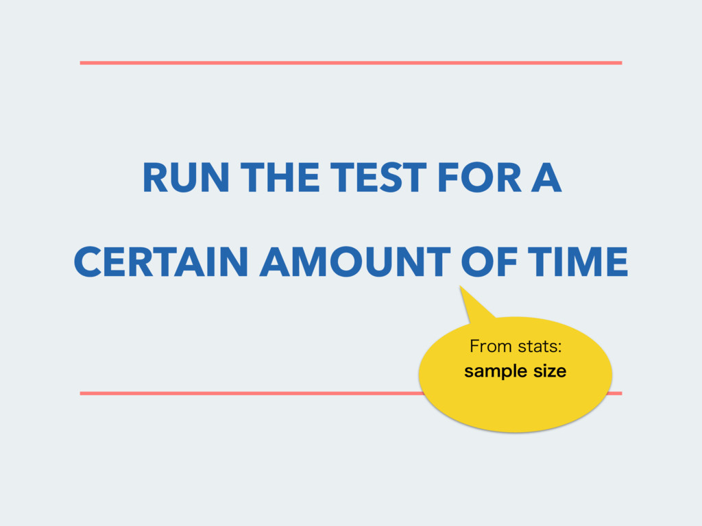 RUN THE TEST FOR A CERTAIN AMOUNT OF TIME 'SPN...