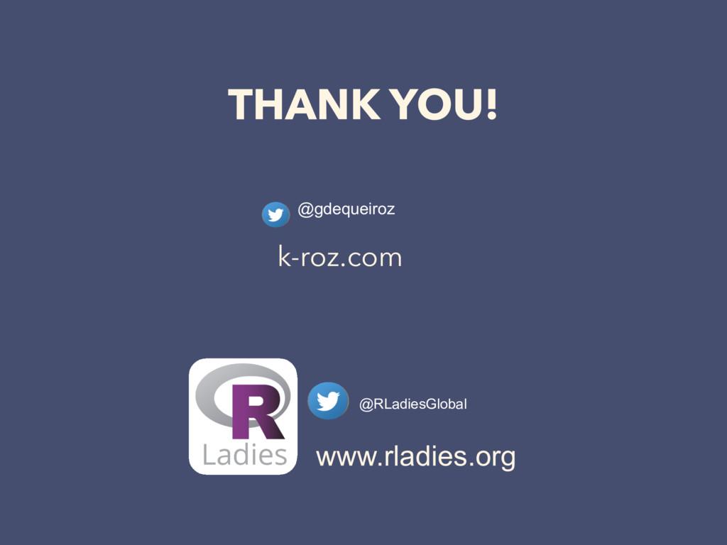 THANK YOU! @gdequeiroz @RLadiesGlobal www.rladi...