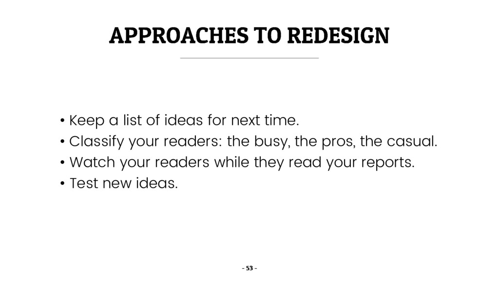 • Keep a list of ideas for next time. • Classif...