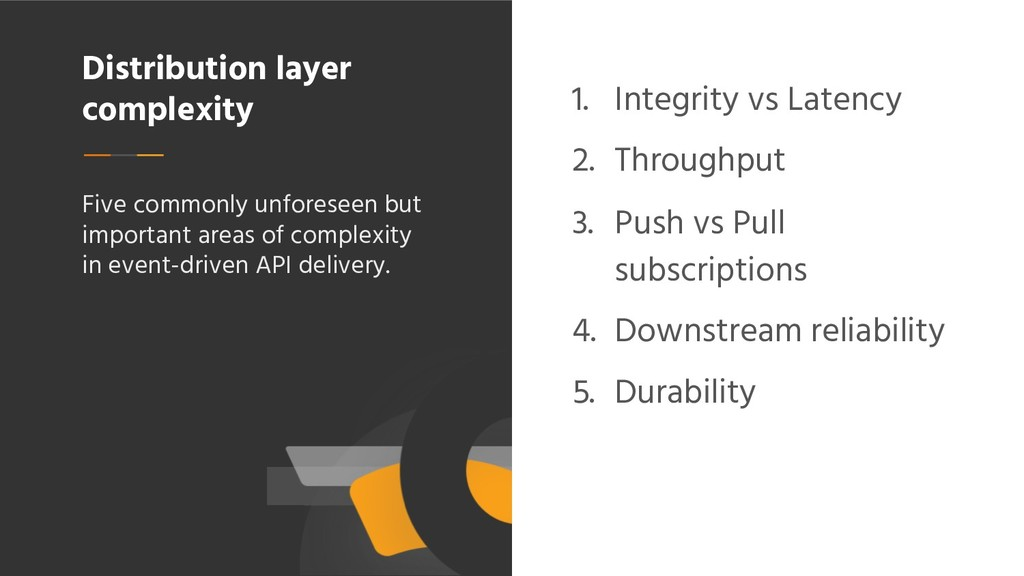 Distribution layer complexity 1. Integrity vs L...