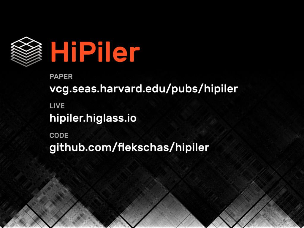 HiPiler PAPER  vcg.seas.harvard.edu/pubs/hipil...