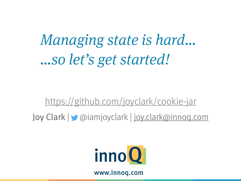 www.innoq.com Joy Clark | @iamjoyclark | joy.cl...