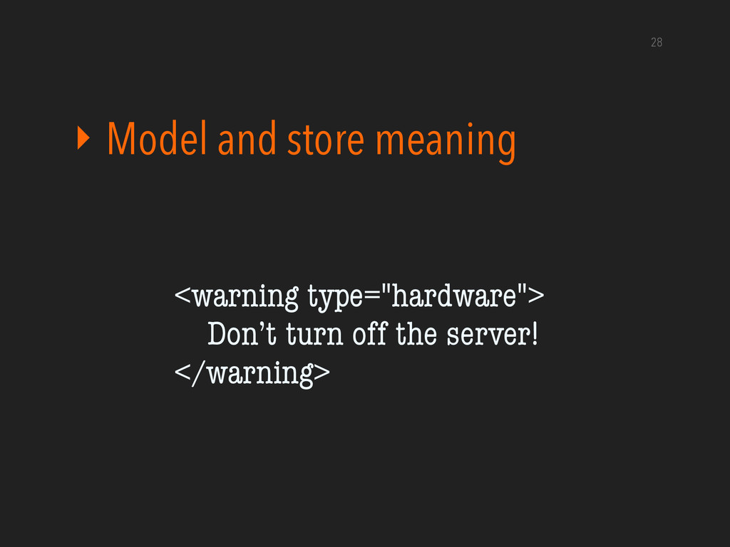 """‣ Model and store meaning 28 <warning type=""""har..."""