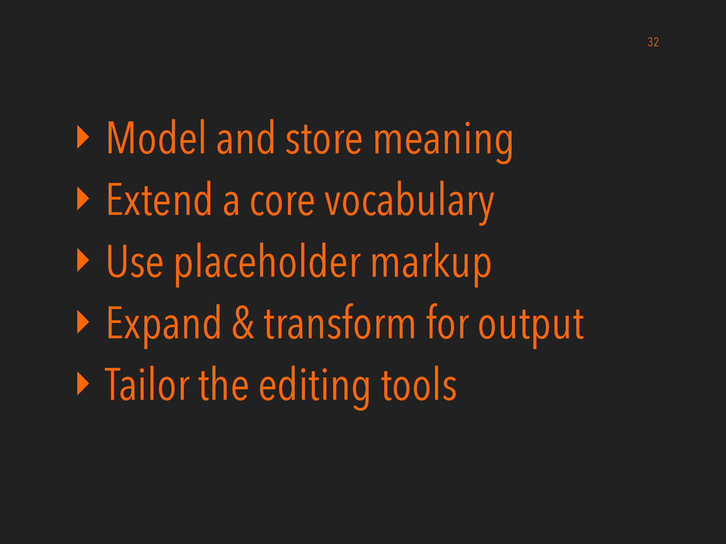 ‣ Model and store meaning ‣ Extend a core vocab...