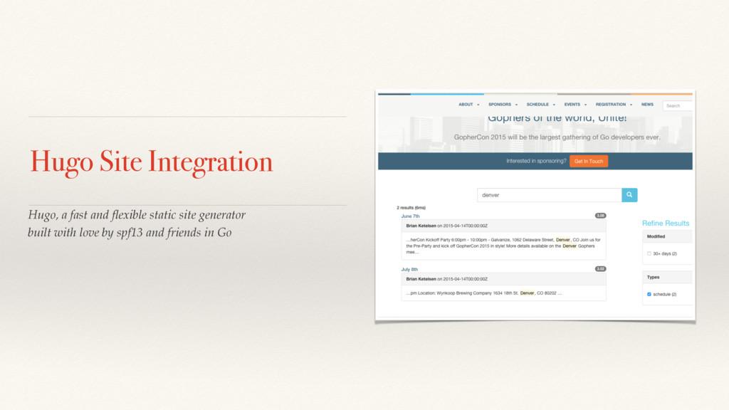 Hugo Site Integration Hugo, a fast and flexible ...