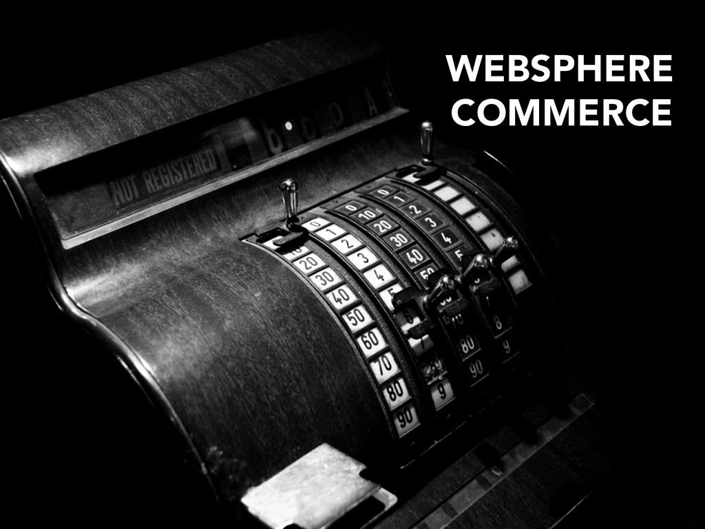 WEBSPHERE  COMMERCE