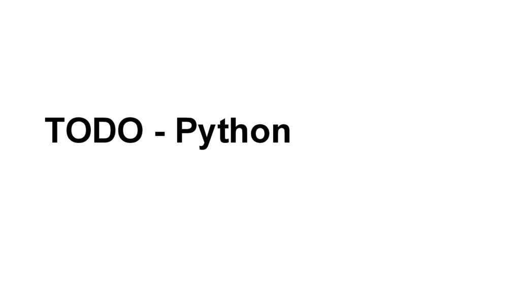 TODO - Python