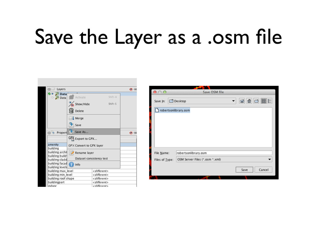Save the Layer as a .osm file