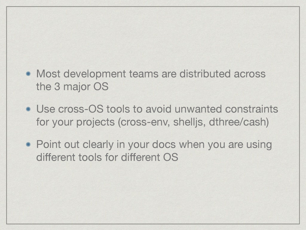 Most development teams are distributed across t...