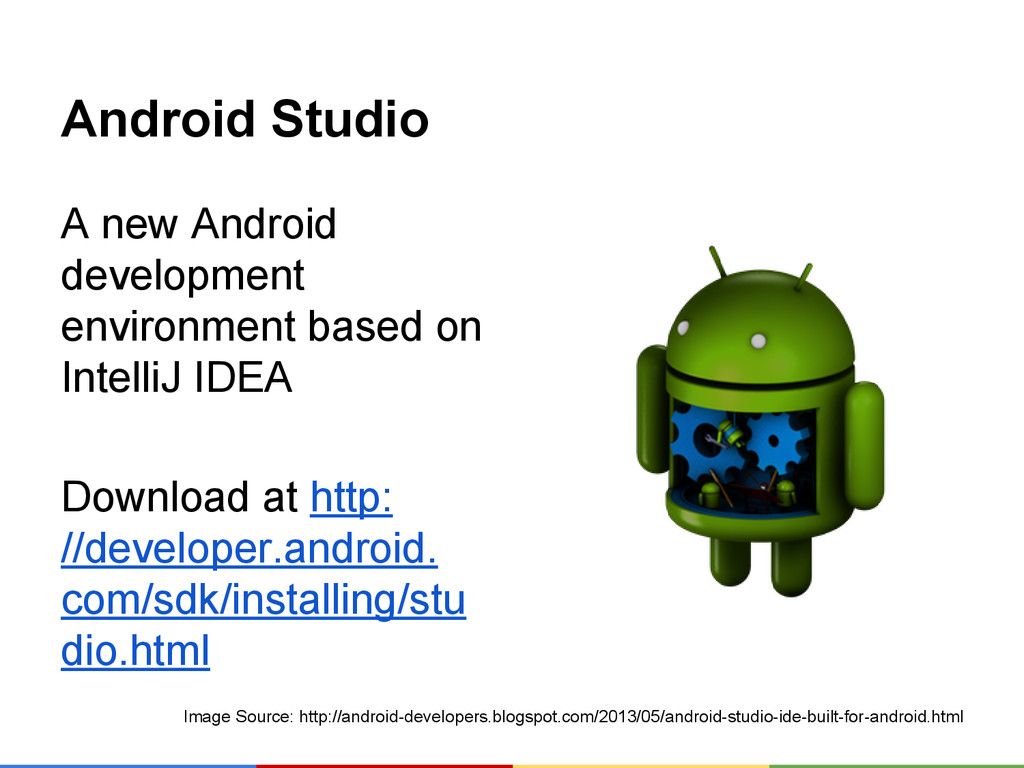 Android Studio A new Android development enviro...