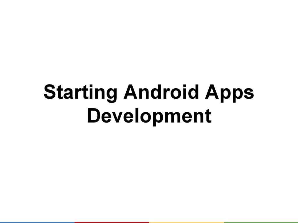 Starting Android Apps Development