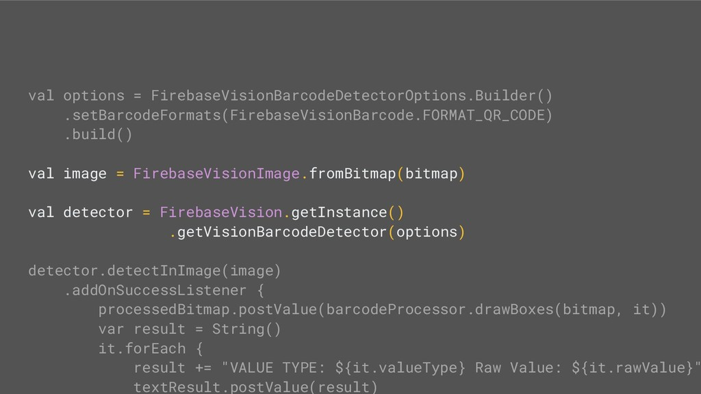 val options = FirebaseVisionBarcodeDetectorOpti...