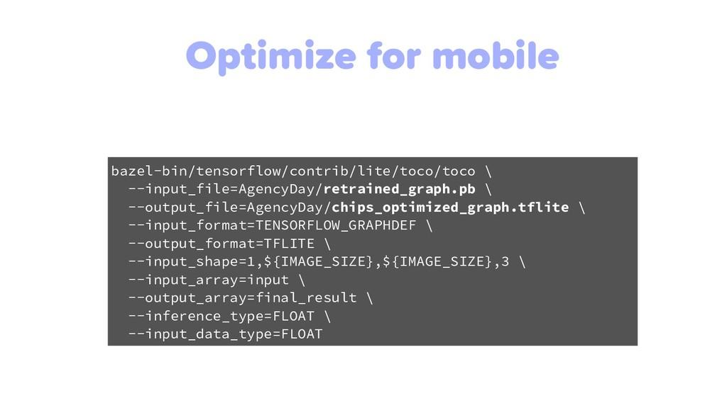Optimize for mobile bazel-bin/tensorflow/contri...