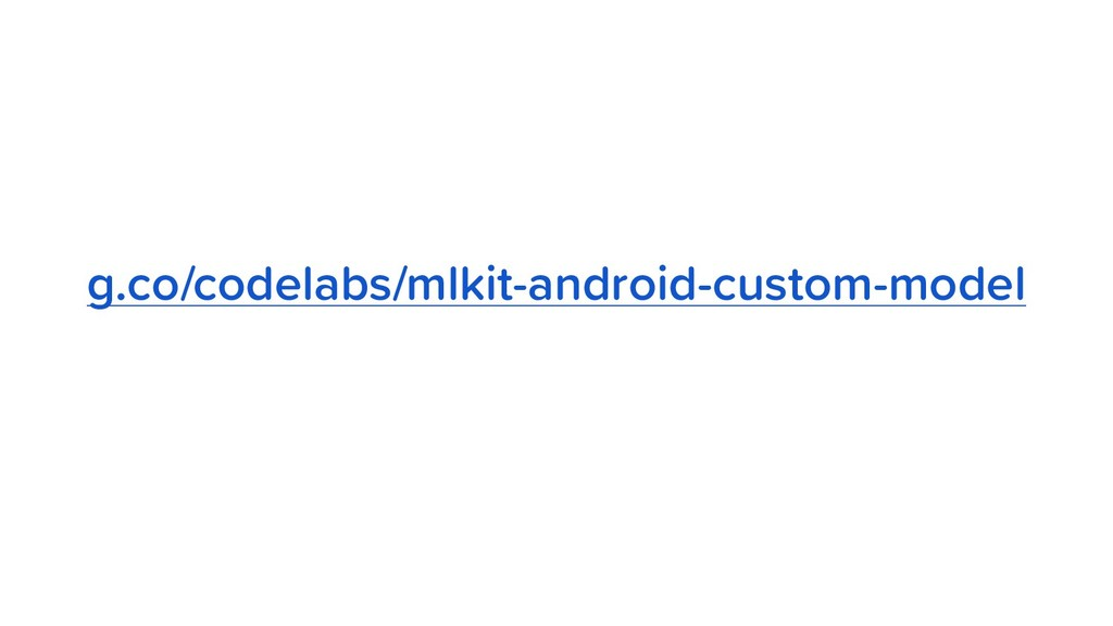 g.co/codelabs/mlkit-android-custom-model