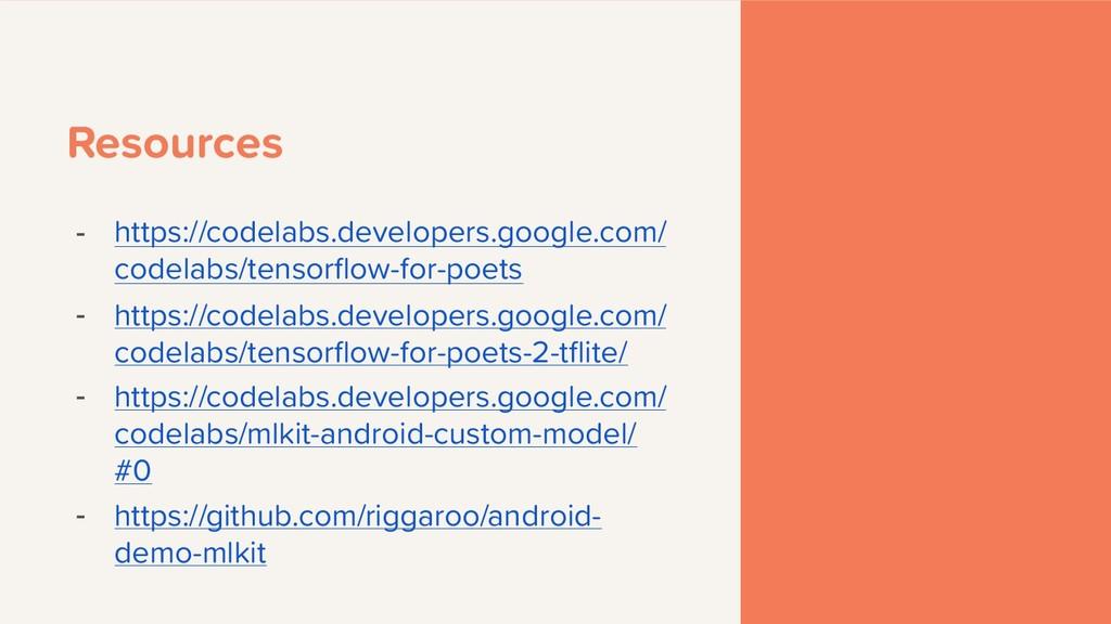Resources - https://codelabs.developers.google....