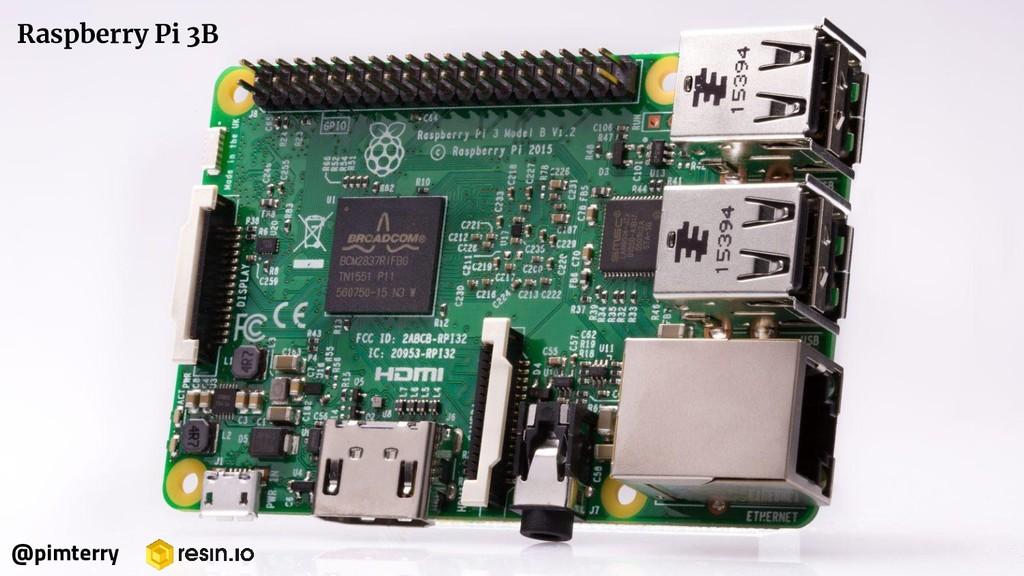 Raspberry Pi 3B @pimterry