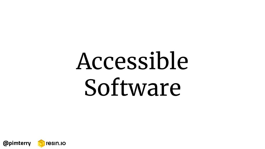 Accessible Software @pimterry