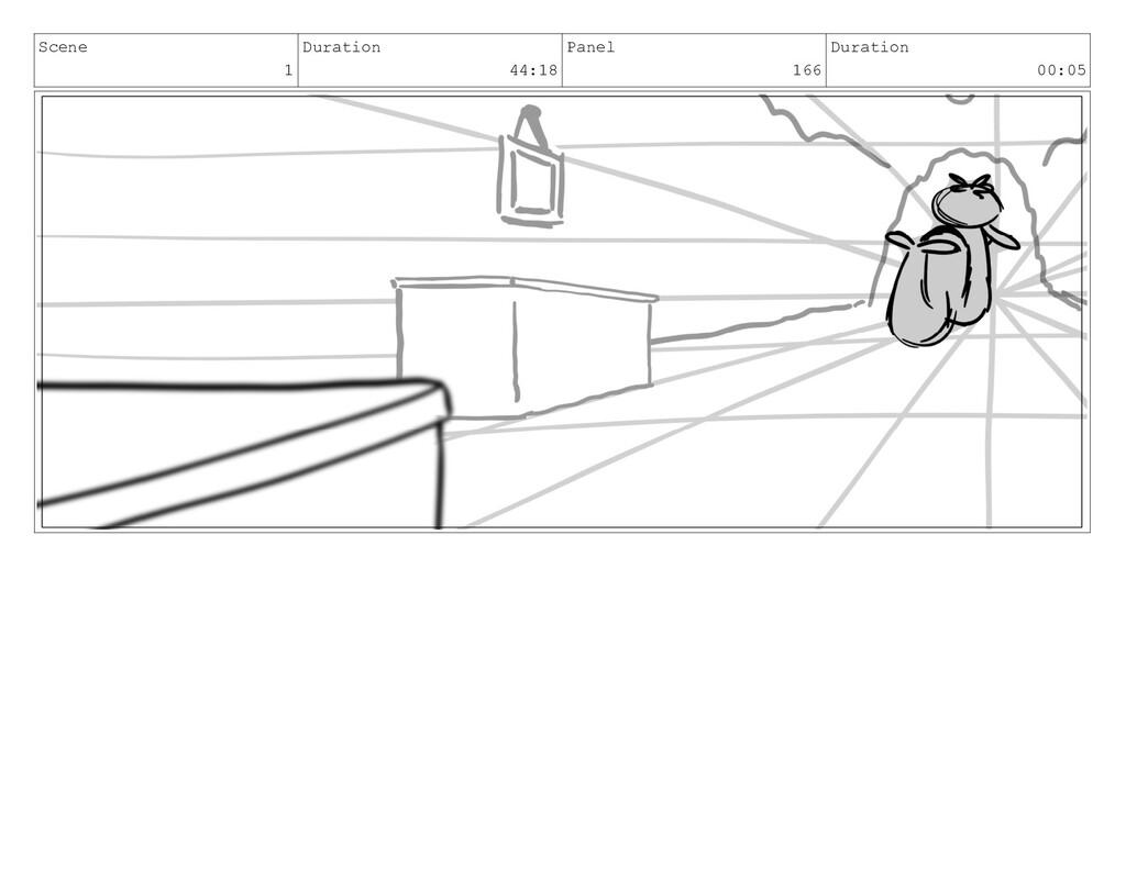 Scene 1 Duration 44:18 Panel 166 Duration 00:05