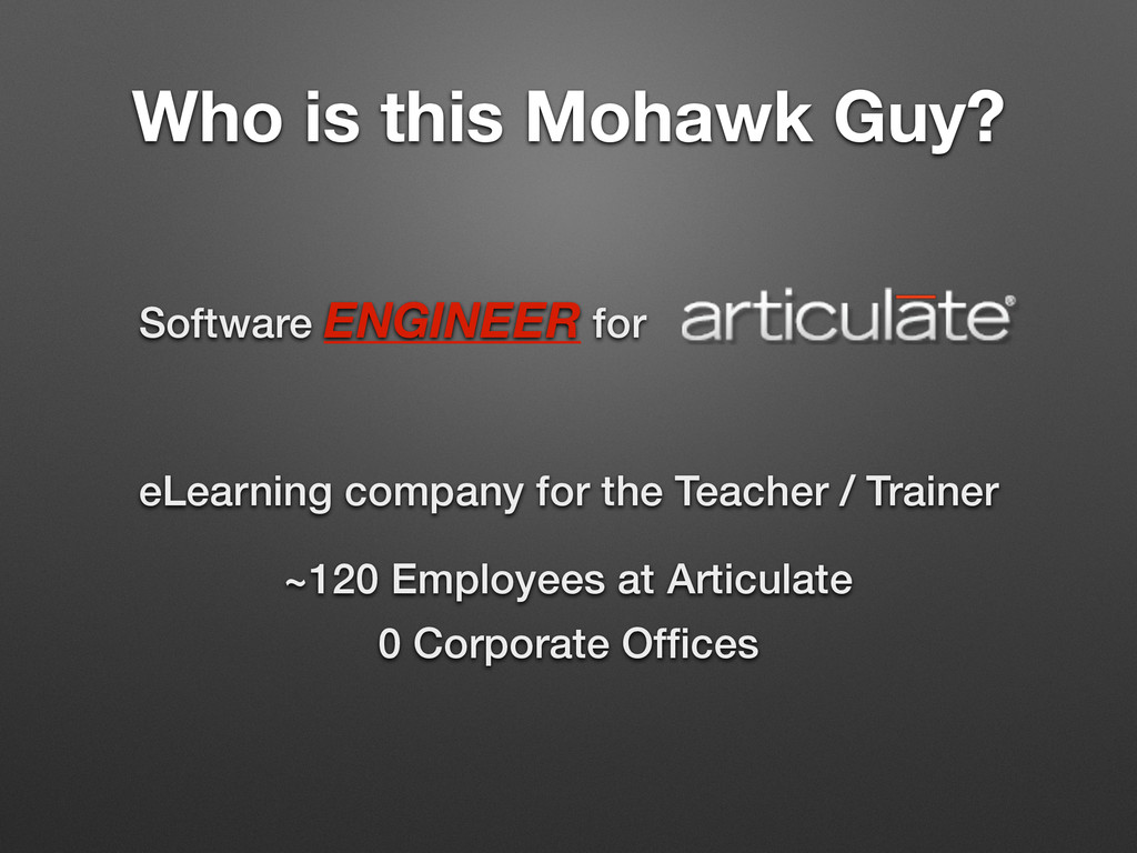 Who is this Mohawk Guy? Software ENGINEER for ~...