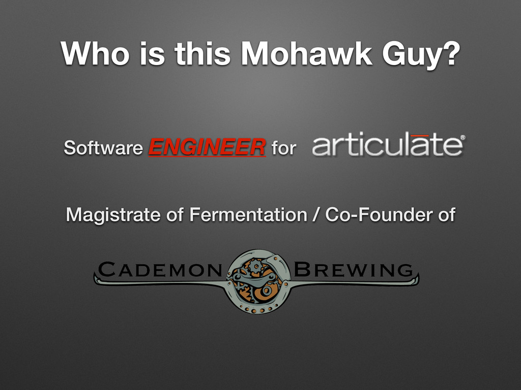Who is this Mohawk Guy? Software ENGINEER for M...