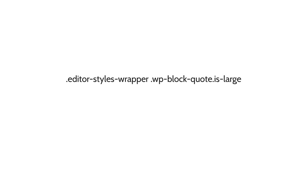 .editor-styles-wrapper .wp-block-quote.is-large