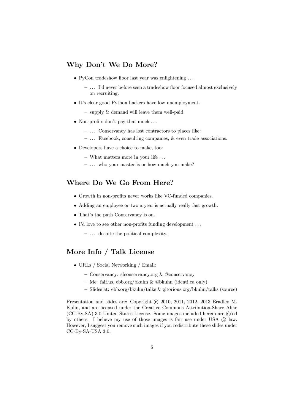 Why Don't We Do More? • PyCon tradeshow floor la...