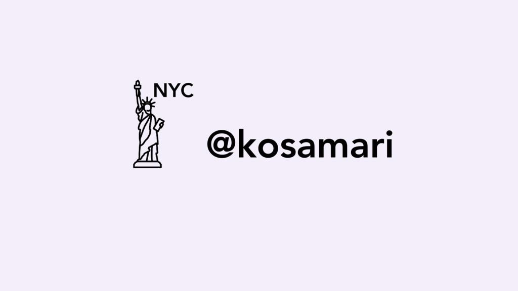 @kosamari NYC