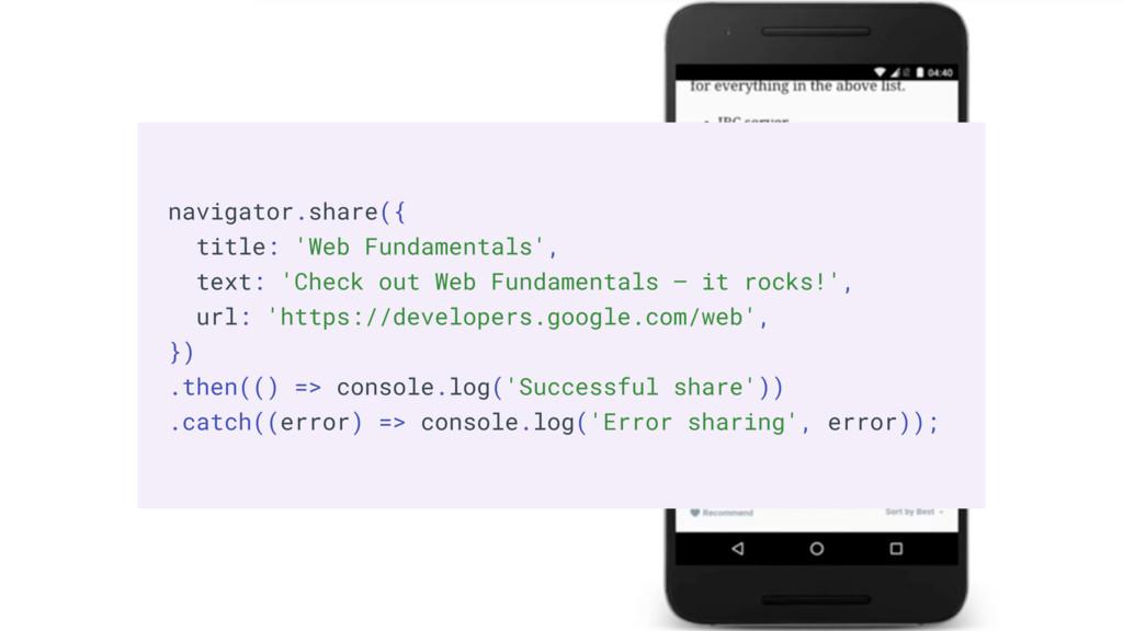 Web Share navigator.share({ title: 'Web Fundame...