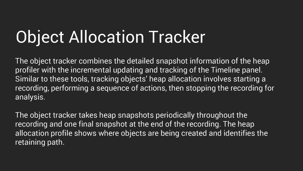 Object Allocation Tracker The object tracker co...