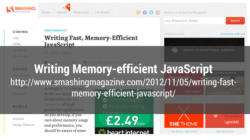 Writing Memory-efficient JavaScript http://www....