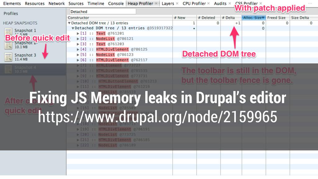 Fixing JS Memory leaks in Drupal's editor https...
