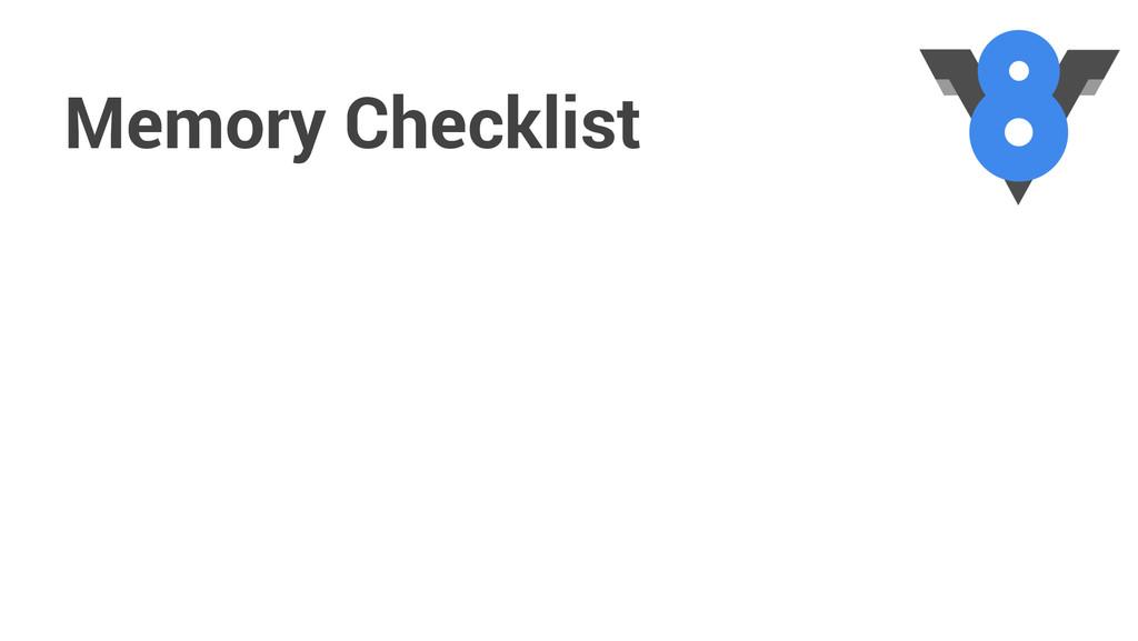 Memory Checklist