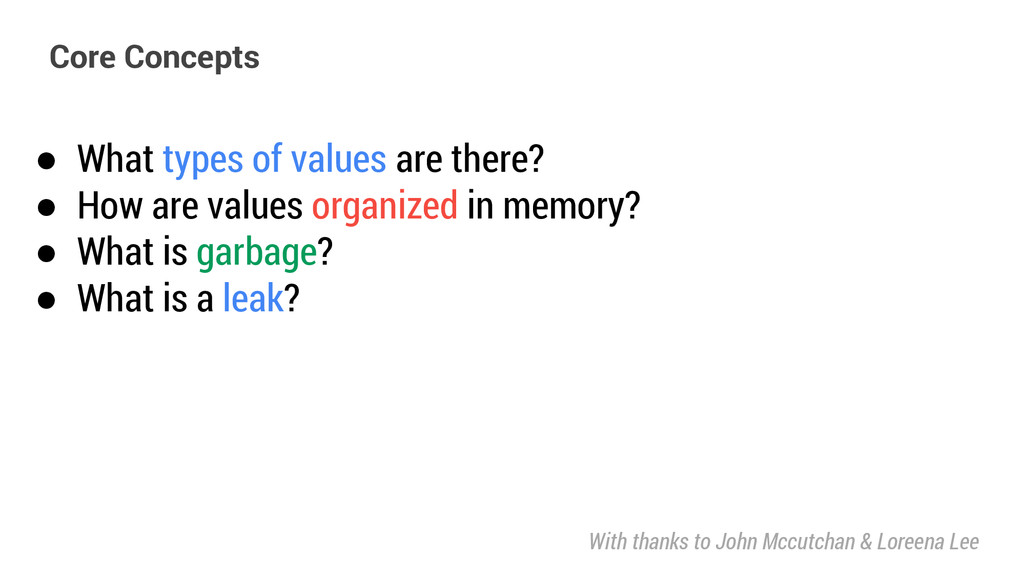 ● What types of values are there? ● How are val...