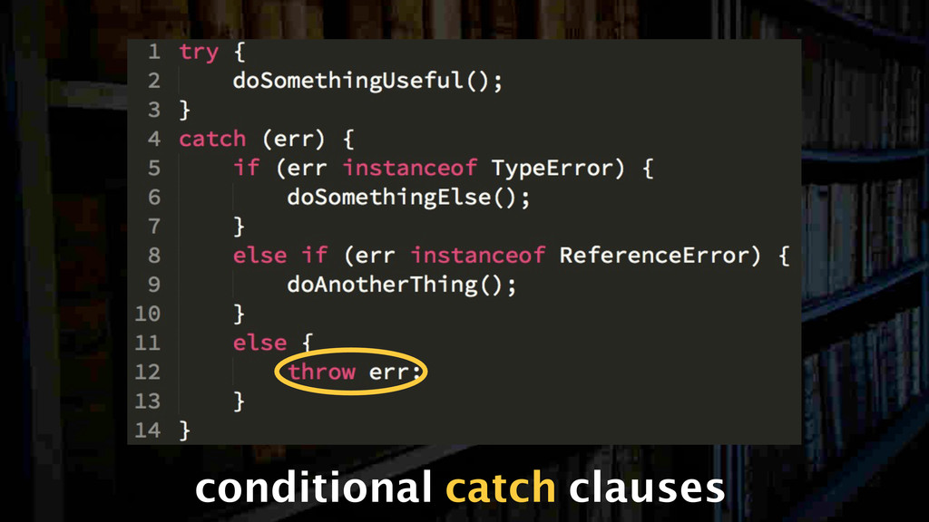 conditional catch clauses