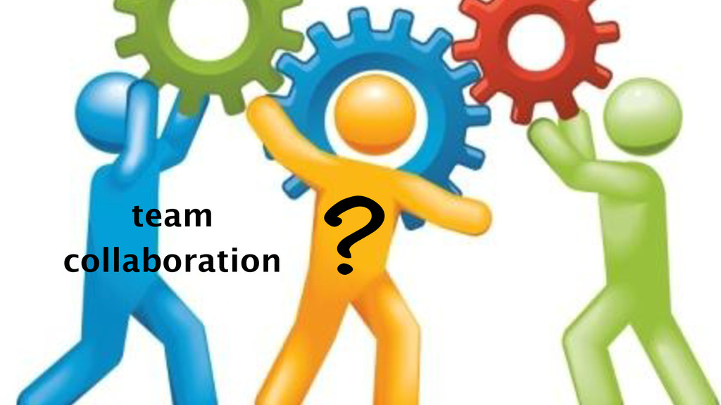 ? team collaboration