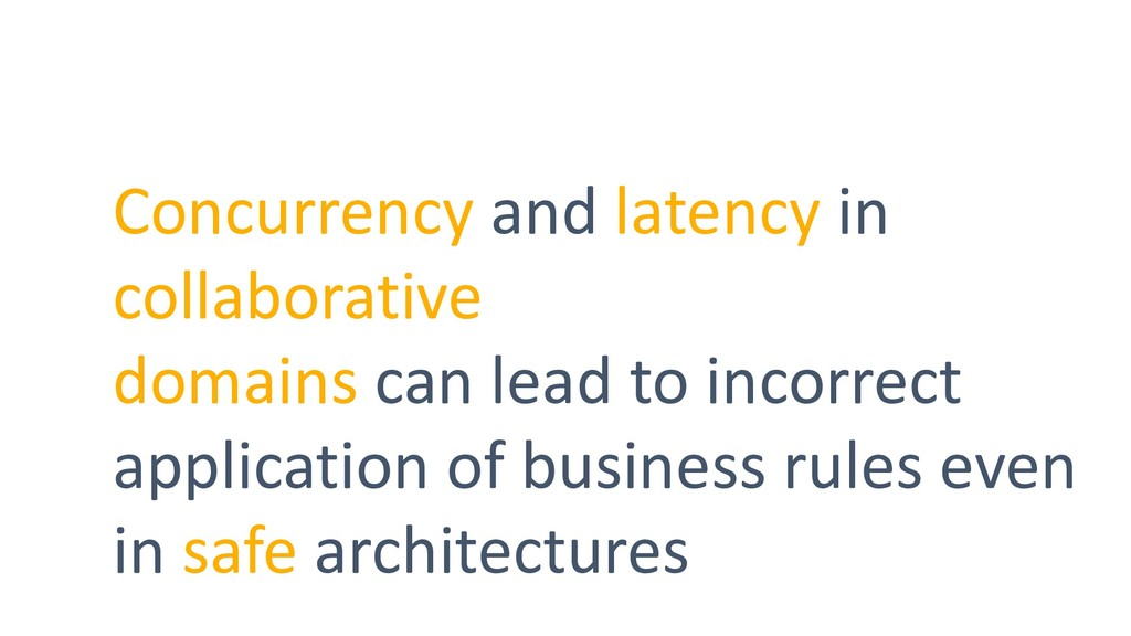 Concurrency and latency in collaborative domain...