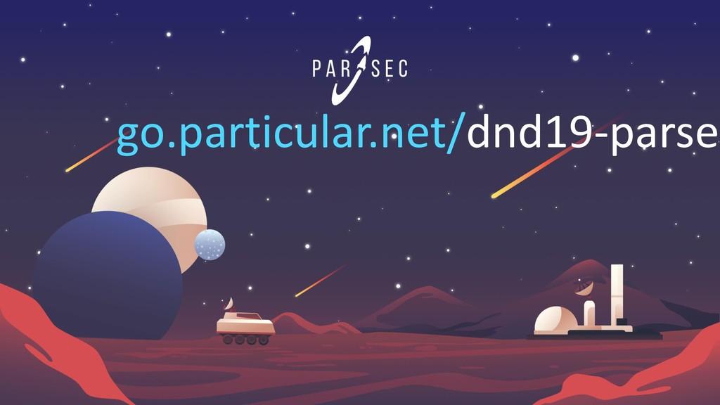 go.particular.net/dnd19-parsec