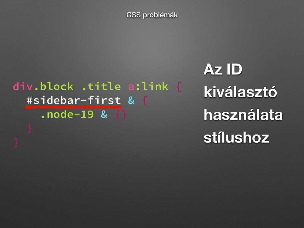 Az ID kiválasztó használata stílushoz div.block...