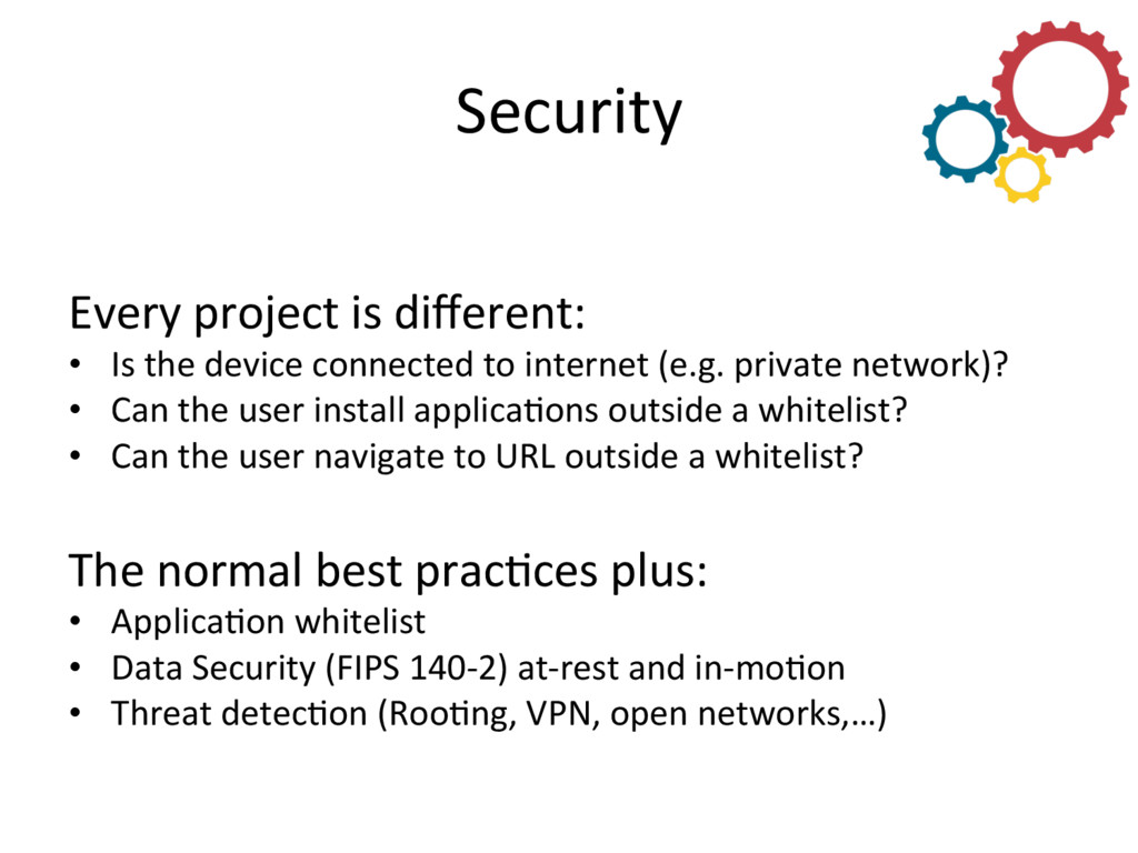Security  Every project is different...