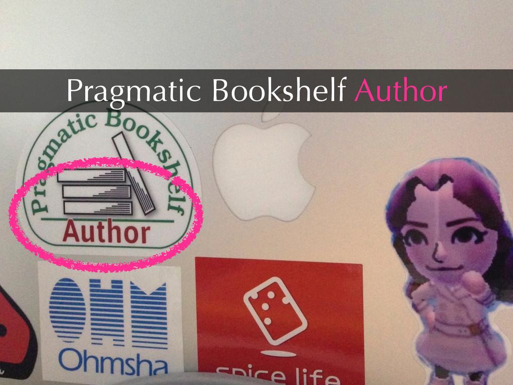 Pragmatic Bookshelf Author
