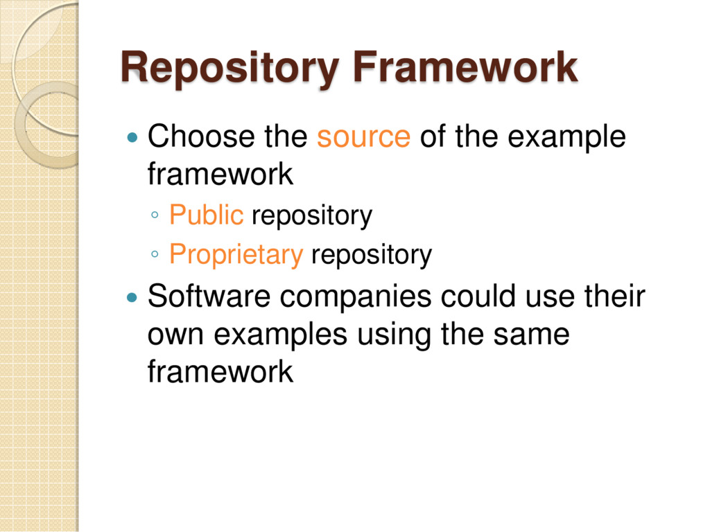 Repository Framework  Choose the source of the...