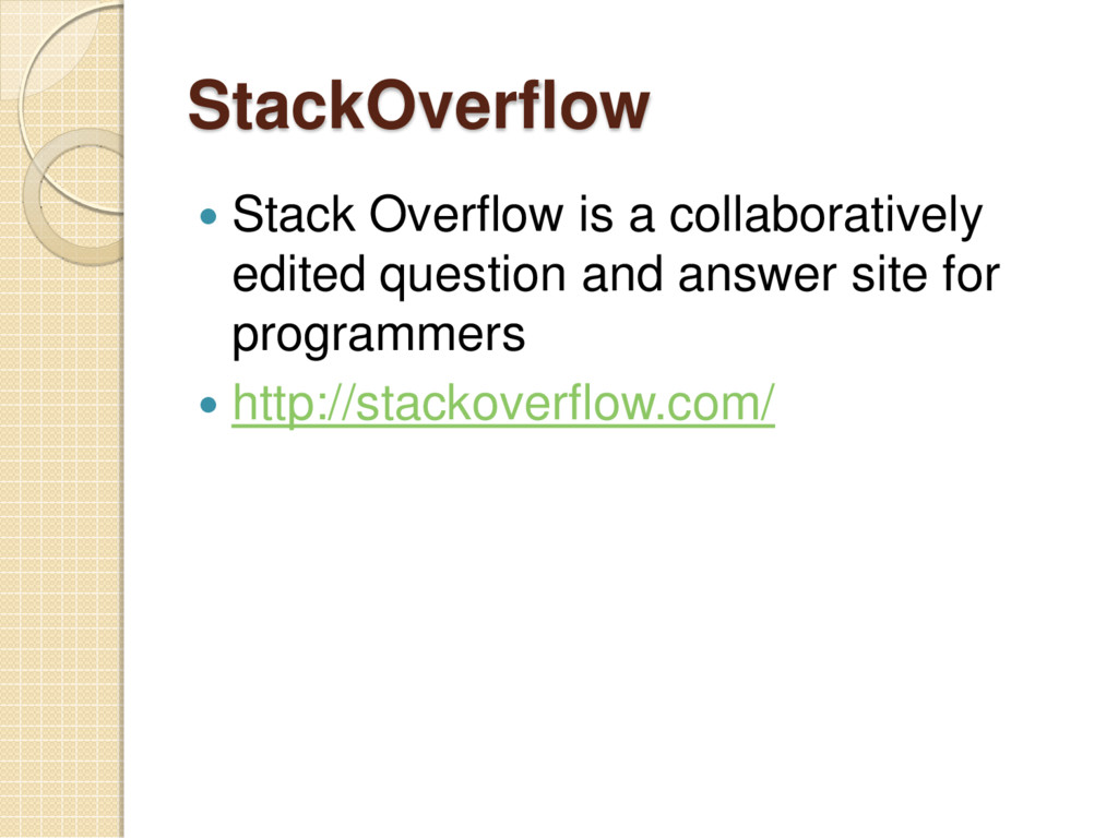 StackOverflow  Stack Overflow is a collaborati...