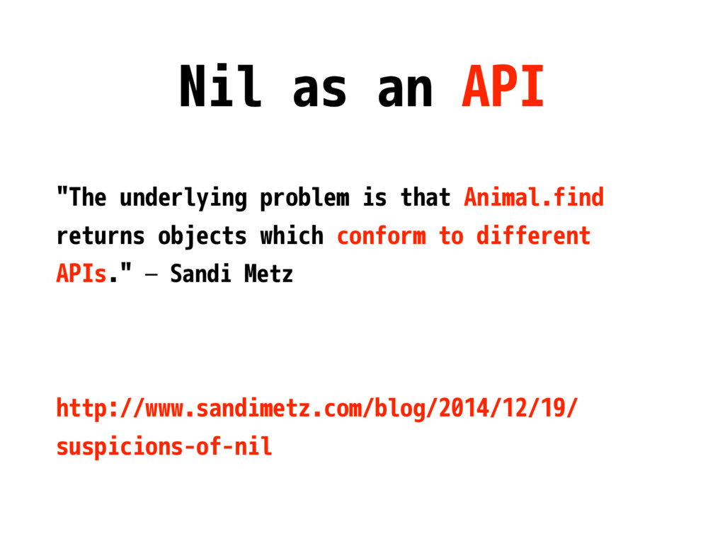 "Nil as an API ""The underlying problem is that A..."