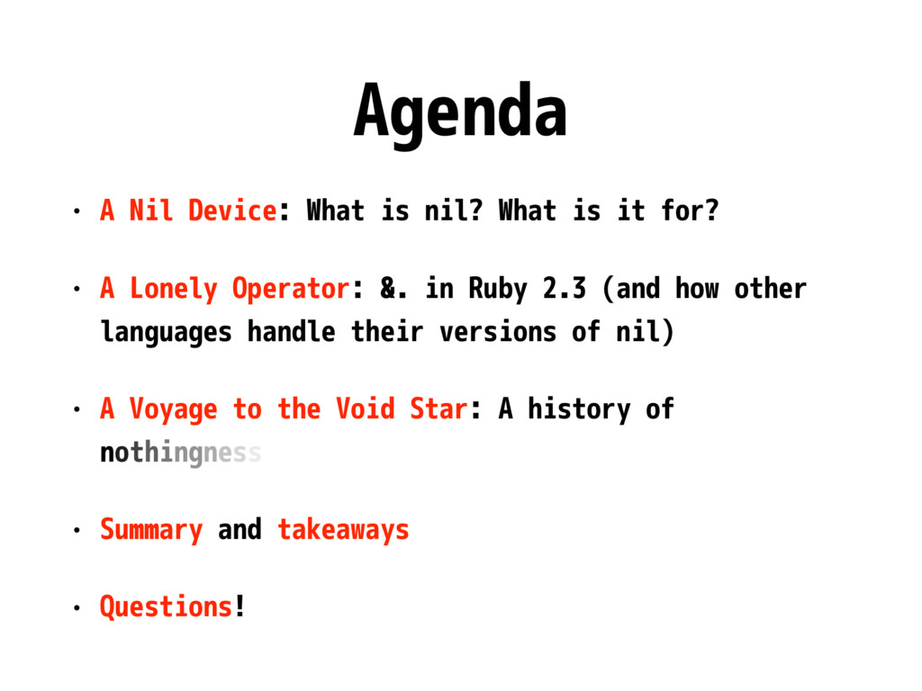 Agenda • A Nil Device: What is nil? What is it ...