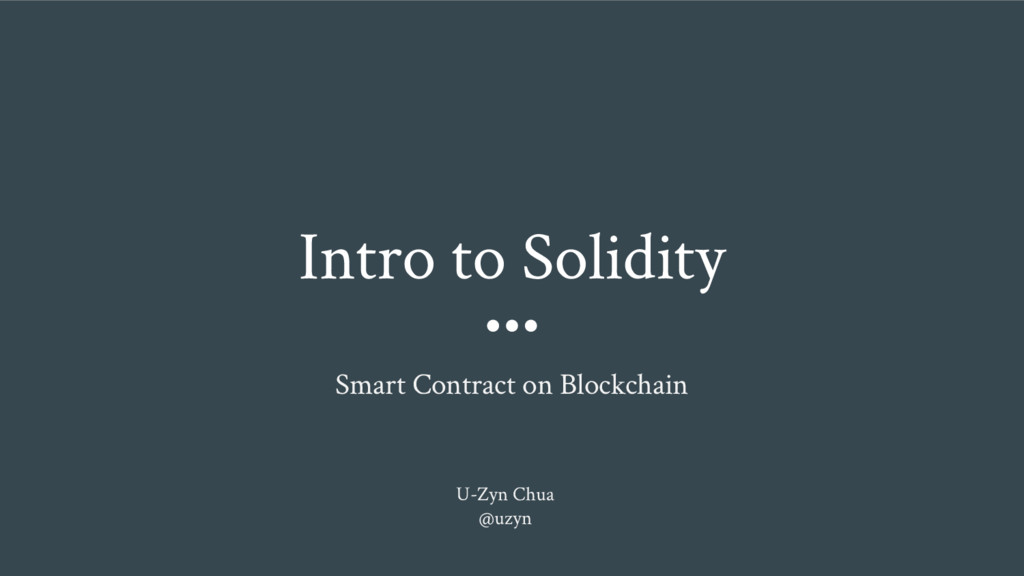 Intro to Solidity Smart Contract on Blockchain ...