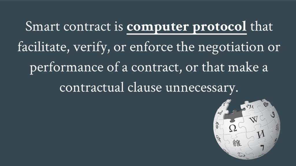 Smart contract is computer protocol that facili...