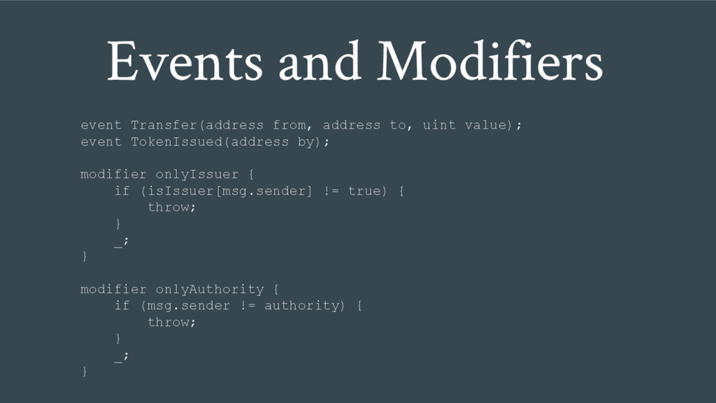 Events and Modifiers event Transfer(address fro...