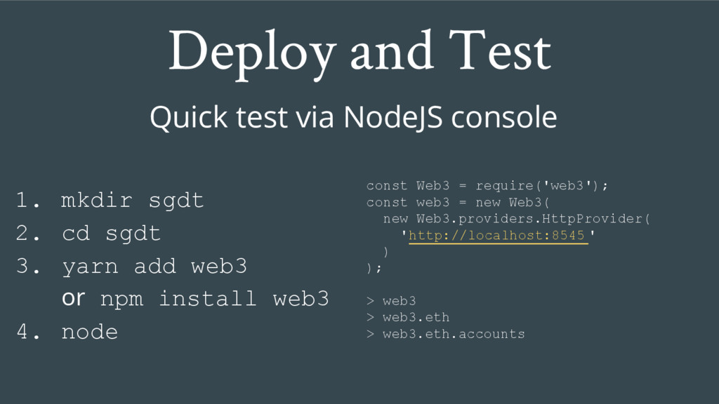 Deploy and Test Quick test via NodeJS console 1...